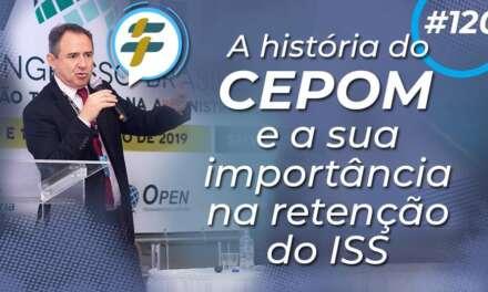 #120: A história do CEPOM e sua importância na retenção do ISS