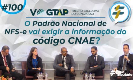 #100: O Padrão Nacional de NFS-e vai exigir a informação do código CNAE?