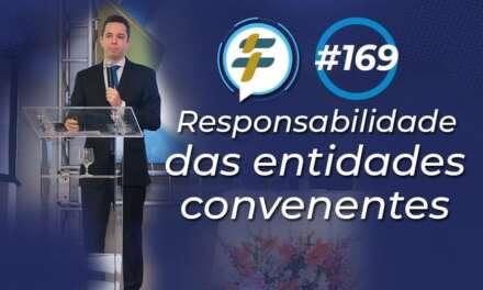 #169: Responsabilidade das entidades convenentes