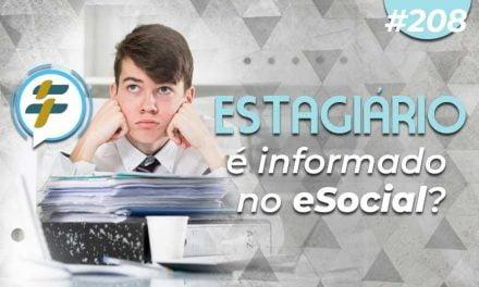#208: Estagiário é informado no eSocial?