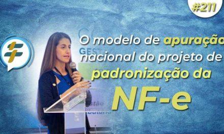 #211: O modelo de apuração nacional do projeto de padronização da NF-e