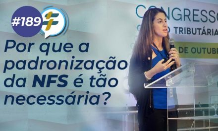 #189: Por que a padronização da NFS é tão necessária?