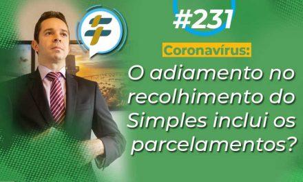 #231: O adiamento no recolhimento do Simples inclui os parcelamentos?