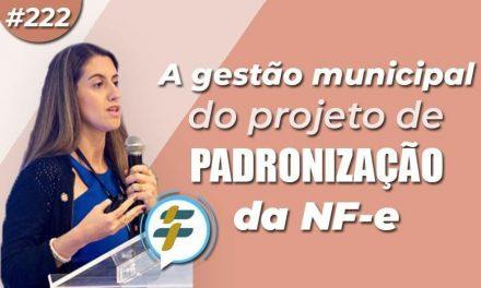 #222: A gestão municipal do projeto de padronização da NF-e