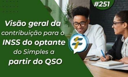 #251: Visão geral da contribuição para o INSS do optante do Simples a partir do QSO