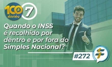#272: Quando o INSS é recolhido por dentro e por fora do Simples Nacional?