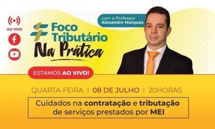 Live #04: Cuidados na contratação e tributação de serviços prestados por MEI [FT Na Prática!]
