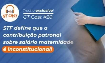 STF define que a contribuição patronal sobre salário-maternidade é inconstitucional!