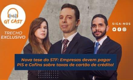 Nova tese do STF: Empresas devem pagar PIS e Cofins sobre taxas de cartão de crédito!