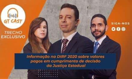 Informação na DIRF 2020 sobre valores pagos em cumprimento de decisão da Justiça Estadual